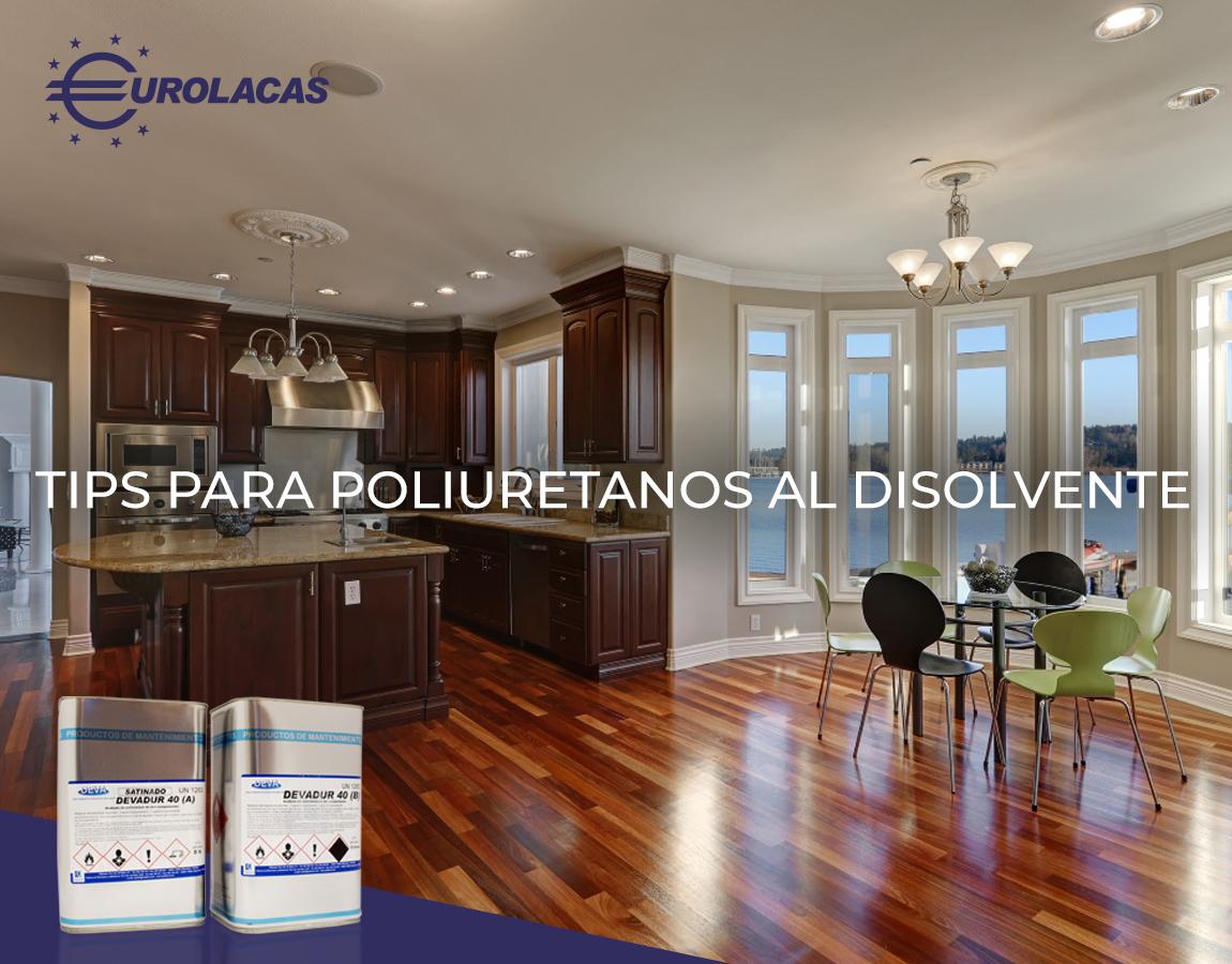 Tips para poliuretanos al disolvente.